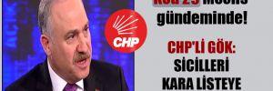 Kod 29 Meclis gündeminde! CHP'li Gök: Sicilleri kara listeye düşüyor!