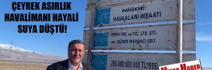 CHP'li Gürer: Çeyrek asırlık havalimanı hayali suya düştü!