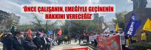 CHP'li Kaya Trabzon Meydanı'ndan seslendi! 'Önce çalışanın, emeğiyle geçinenin hakkını vereceğiz'