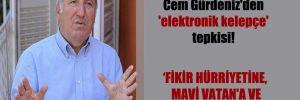 Emekli Amiral Cem Gürdeniz'den 'elektronik kelepçe' tepkisi!