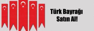 Türk Bayrağı Satın Al!