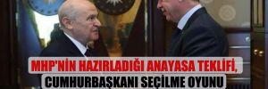 MHP'nin hazırladığı Anayasa teklifi, Cumhurbaşkanı seçilme oyunu yüzde 40'a düşürüyor