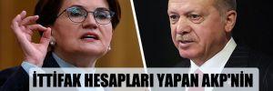 İttifak hesapları yapan AKP'nin sıradaki durağı İyi Parti mi?