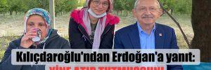 Kılıçdaroğlu'ndan Erdoğan'a yanıt: Yine atıp tutmuşsun!