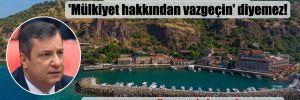 CHP'li Ceylan: Kaymakam 'Mülkiyet hakkından vazgeçin' diyemez! 'Esnaf 500 gün ne yiyip ne içecek?'
