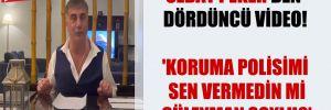 Sedat Peker'den dördüncü video! 'Koruma polisimi sen vermedin mi Süleyman Soylu?'