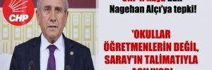 CHP'li Kaya'dan Nagehan Alçı'ya tepki! 'Okullar öğretmenlerin değil, Saray'ın talimatıyla açılıyor!