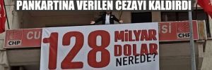Mahkeme '128 Milyar Dolar Nerede?' pankartına verilen cezayı kaldırdı