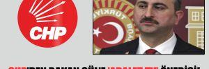 CHP'den Bakan Gül'e 'Adalet TV' önerisi!