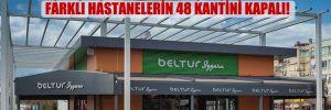 Sağlık Bakanlığı, BELTUR ile sözleşme yenilemedi: Farklı hastanelerin 48 kantini kapalı!