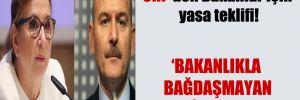 CHP'den Bakanlar için yasa teklifi!
