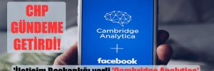 'İletişim Başkanlığı yerli 'Cambridge Analytica' olmaya mı hazırlanıyor?'