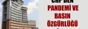 CHP'den pandemi ve basın özgürlüğü kitabı!