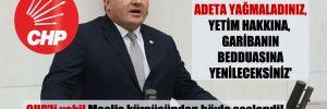 CHP'li vekil Meclis kürsüsünden böyle seslendi!