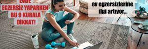 Pandemide ev egzersizlerine ilgi artıyor…