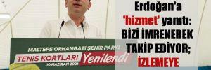 İmamoğlu'ndan Erdoğan'a 'hizmet' yanıtı: Bizi imrenerek takip ediyor; izlemeye devam etsin!