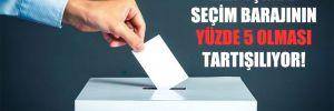 MHP içinde seçim barajının yüzde 5 olması tartışılıyor!
