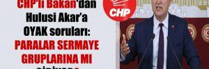 CHP'li Bakan'dan Hulusi Akar'a OYAK soruları: Paralar sermaye gruplarına mı gidiyor?