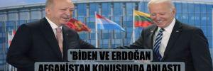 'Biden ve Erdoğan Afganistan konusunda anlaştı, S-400 sorunu çözülemedi'