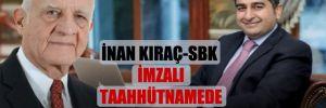 İnan Kıraç-SBK imzalı taahhütnamede ilginç detay!