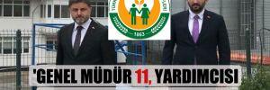 'Genel Müdür 11, yardımcısı 5 ayrı yerden maaş alıyor'