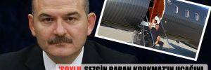 'Soylu, Sezgin Baran Korkmaz'ın uçağını seçim döneminde sıkça kullandı' iddiası!