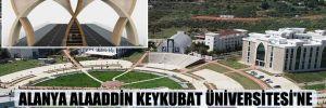 Alanya Alaaddin Keykubat Üniversitesi'ne 1 milyon 679 bin liralık kapı!