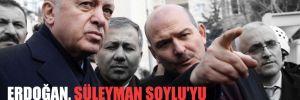 Erdoğan, Süleyman Soylu'yu hangi konuda uyardı?