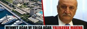 Mehmet Ağar ve Tolga Ağar, Yalıkavak Marina Yönetim Kurulu'ndan çıkarıldı