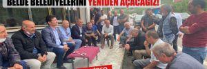 CHP'li Kaya müjdeyi verdi: Kapanan belde belediyelerini yeniden açacağız!