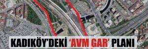 Kadıköy'deki 'AVM Gar' planı oybirliğiyle iptal edildi!