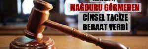 Hâkim, mağduru görmeden cinsel tacize beraat verdi