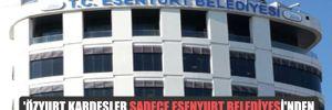 'Özyurt kardeşler sadece Esenyurt Belediyesi'nden 600-700 milyon civarında ihale almış'