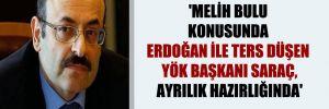 'Melih Bulu konusunda Erdoğan ile ters düşen YÖK Başkanı Saraç, ayrılık hazırlığında'