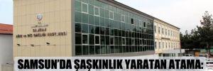Samsun'da şaşkınlık yaratan atama: Şofördü, müdür yardımcısı oldu!