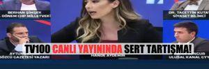 TV100 canlı yayınında sert tartışma!