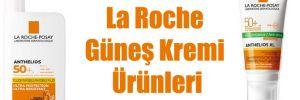 La Roche Güneş Kremi Ürünleri