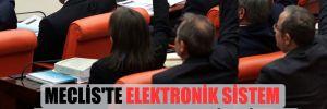 Meclis'te elektronik sistem 25 yılın ardından yenileniyor!