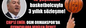 CHP'li Emir: OGM Ormanspor'da oyunculara verilen ücret neden açıklanmıyor?