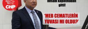 CHP'li Sümer: Ziya Selçuk hesabı kapatmadan gitti!