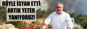 CHP'li Zeybek böyle isyan etti: Artık yeter yanıyoruz!