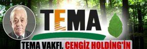 TEMA Vakfı, Cengiz Holding'in fidan bağışını geri çevirdi
