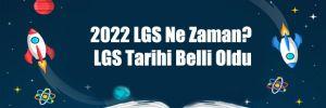 2022 LGS Ne Zaman? LGS Tarihi Belli Oldu