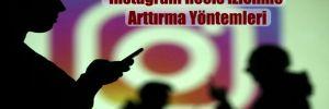 Instagram Reels İzlenme Arttırma Yöntemleri