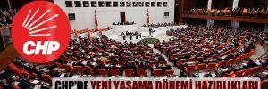 CHP'de yeni yasama dönemi hazırlıkları son sürat devam ediyor!