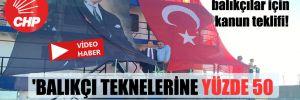 CHP'li Kaya'dan balıkçılar için kanun teklifi! 'Balıkçı teknelerine yüzde 50 ucuz mazot verilsin!'