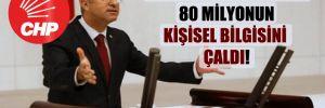CHP'li Antmen: TÜGVA 80 milyonun kişisel bilgisini çaldı!