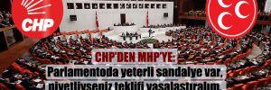 CHP'den MHP'ye: Parlamentoda yeterli sandalye var, niyetliyseniz teklifi yasalaştıralım, asgari ücrette vergiyi sıfırlayalım!