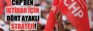 CHP'den iktidar için dört ayaklı strateji!