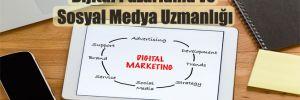 Dijital Pazarlama ve Sosyal Medya Uzmanlığı